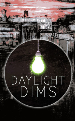 Daylight Dims: Volume One